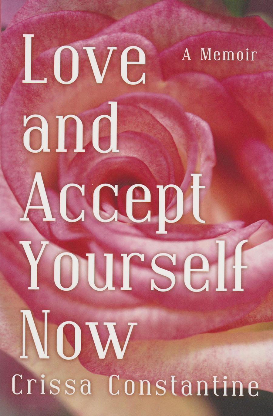 Love and accept yourself now - Front